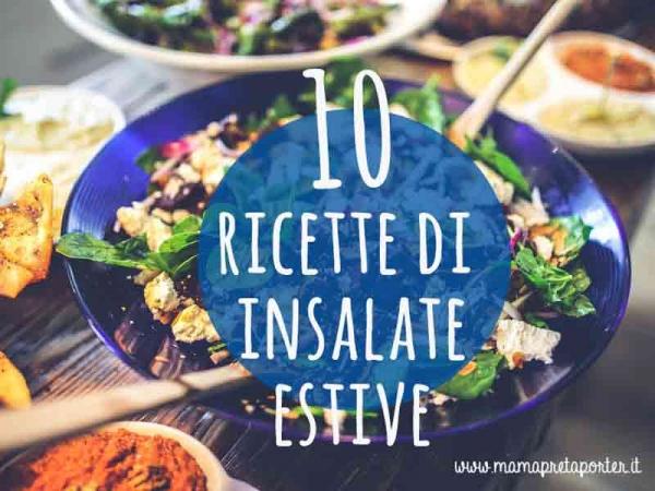 10 ricette di insalate estive super golose for Insalate ricette